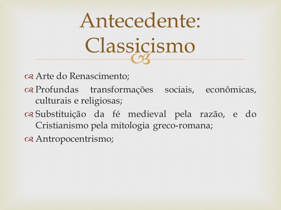 Antecedente: Classicismo