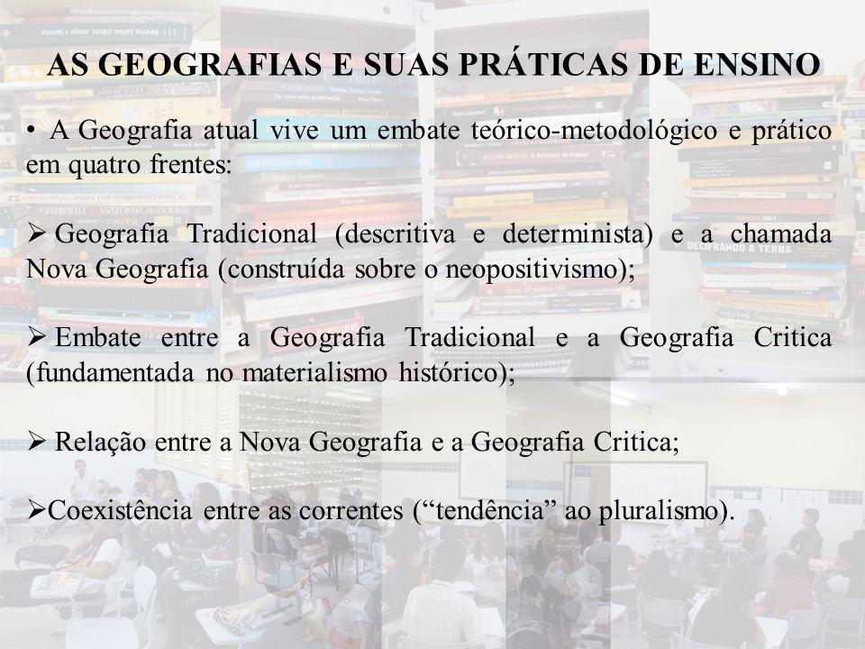 AS GEOGRAFIAS E SUAS PRÁTICAS DE ENSINO