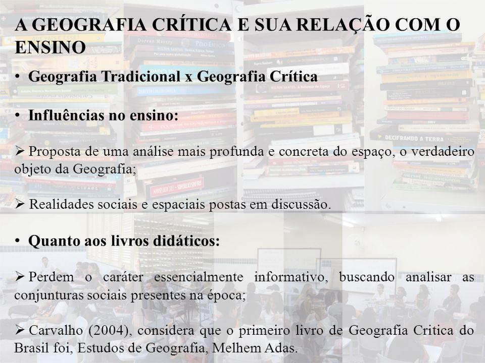 A GEOGRAFIA CRÍTICA E SUA RELAÇÃO COM O ENSINO