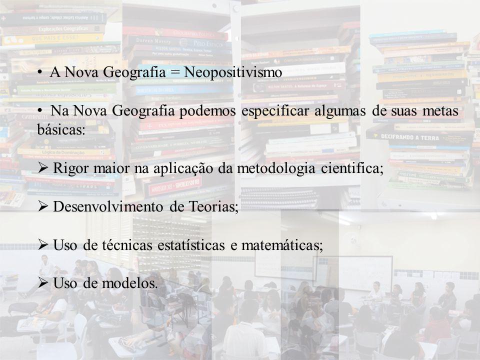 A Nova Geografia = Neopositivismo