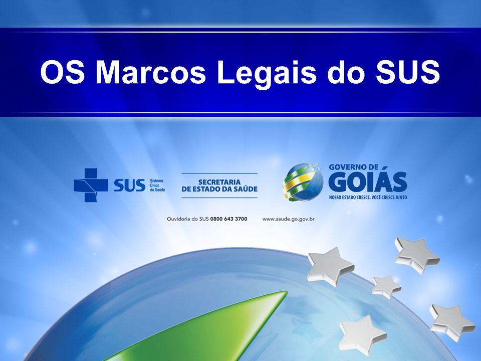 OS Marcos Legais do SUS
