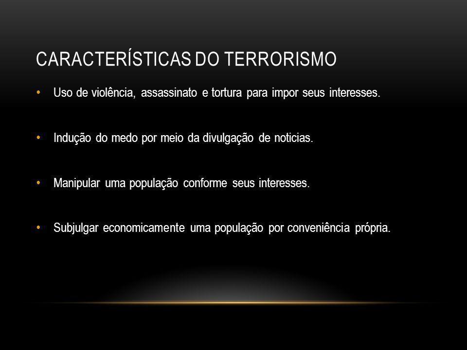 Características do Terrorismo