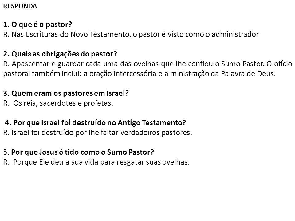 2. Quais as obrigações do pastor
