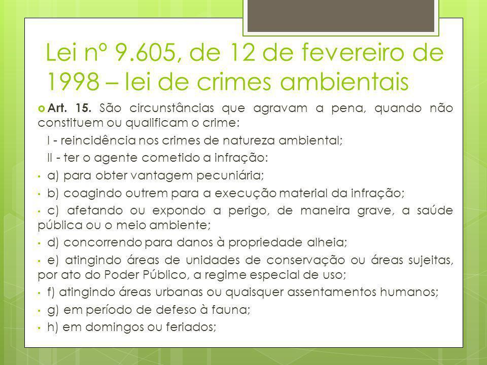 Lei nº 9.605, de 12 de fevereiro de 1998 – lei de crimes ambientais