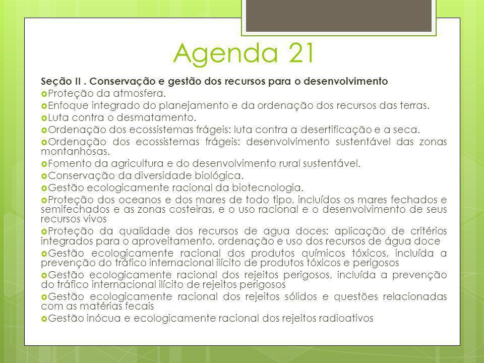 Agenda 21 Seção II . Conservação e gestão dos recursos para o desenvolvimento. Proteção da atmosfera.