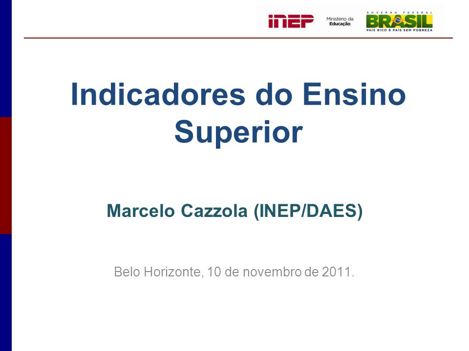 Indicadores do Ensino Superior