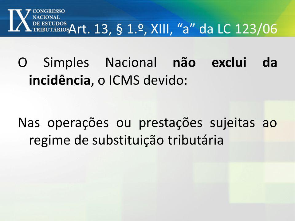 Art. 13, § 1.º, XIII, a da LC 123/06