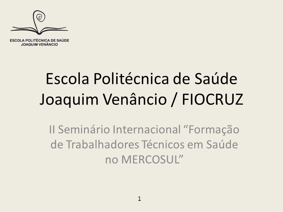 Escola Politécnica de Saúde Joaquim Venâncio / FIOCRUZ