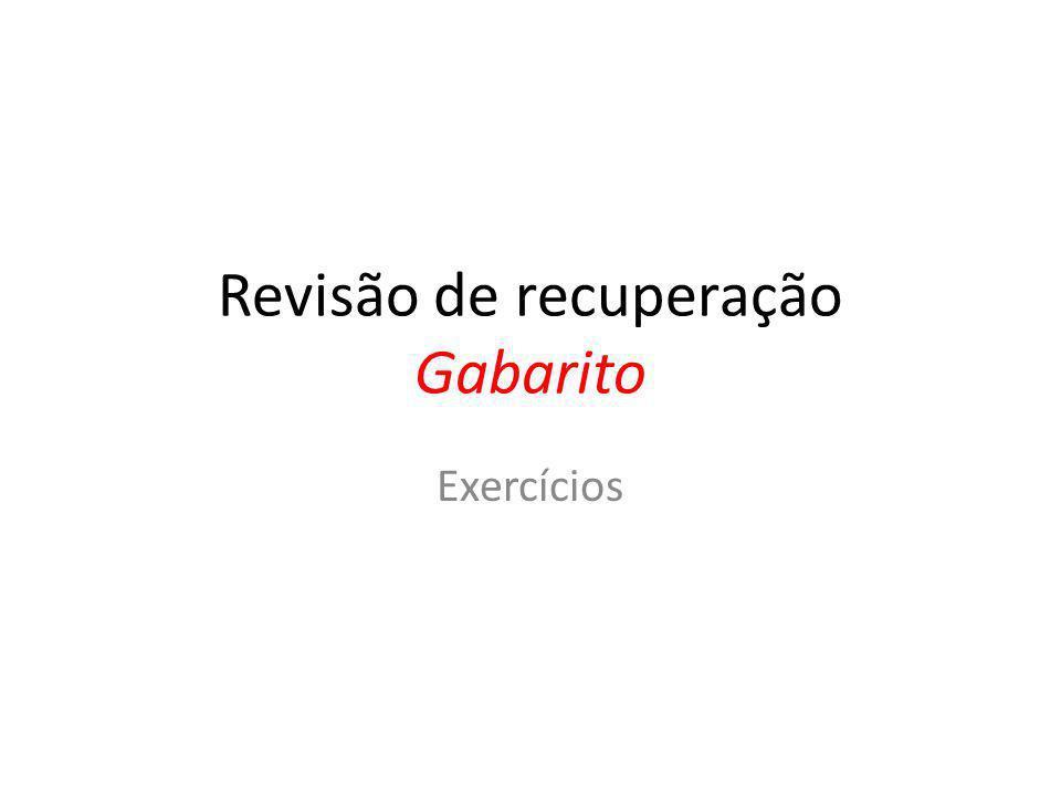 Revisão de recuperação Gabarito