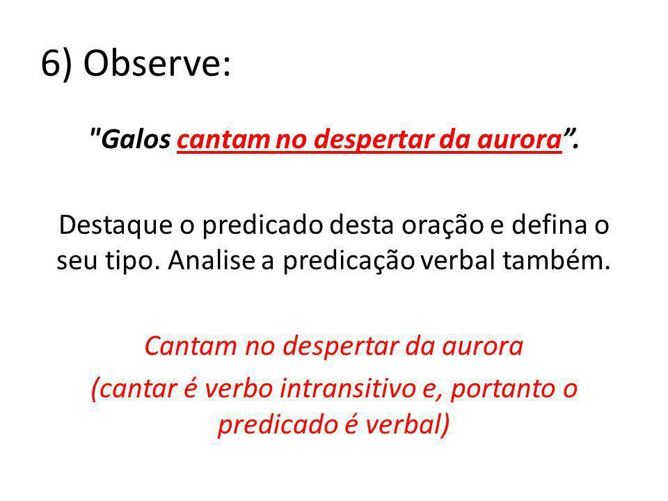 6) Observe: