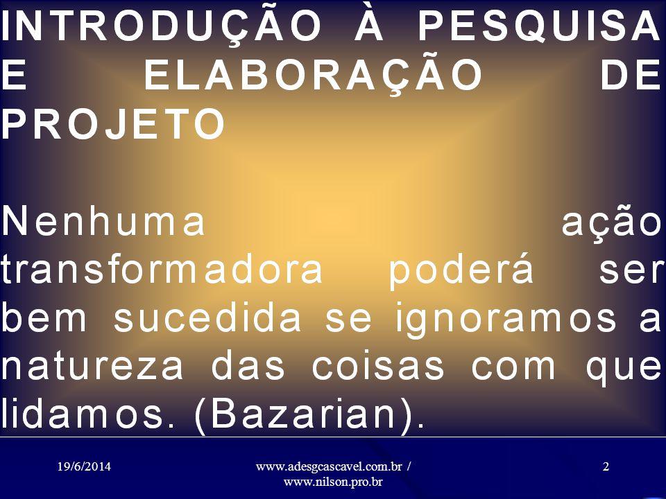 www.adesgcascavel.com.br / www.nilson.pro.br