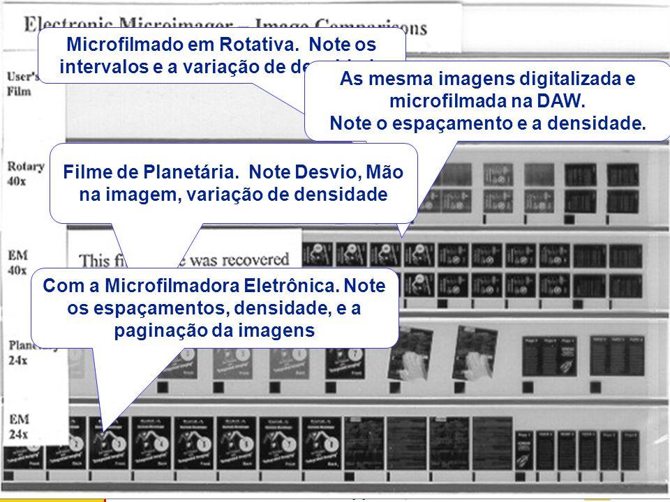 Exemplo de Microfilme Microfilmado em Rotativa. Note os intervalos e a variação de densidade. As mesma imagens digitalizada e microfilmada na DAW.
