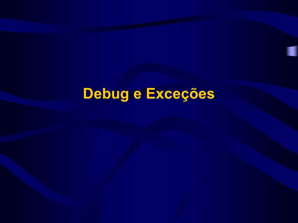 Debug e Exceções