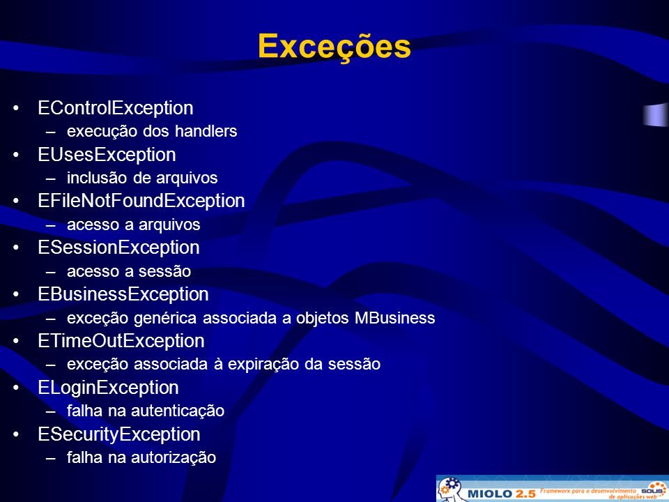 Exceções EControlException EUsesException EFileNotFoundException