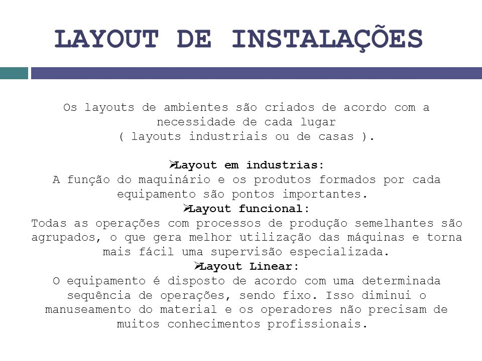 ( layouts industriais ou de casas ).