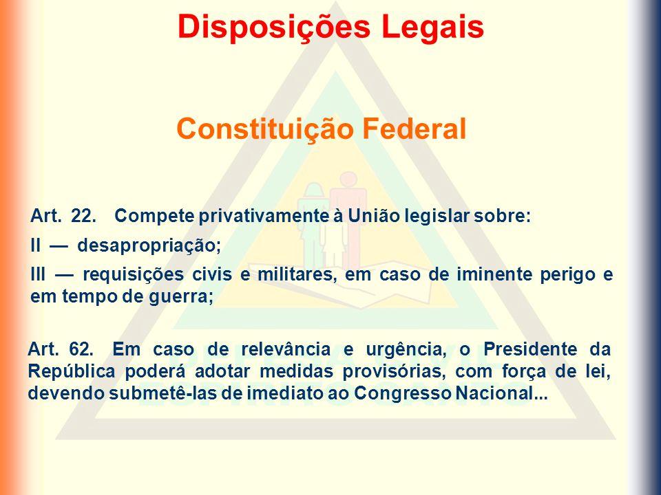 Disposições Legais Constituição Federal