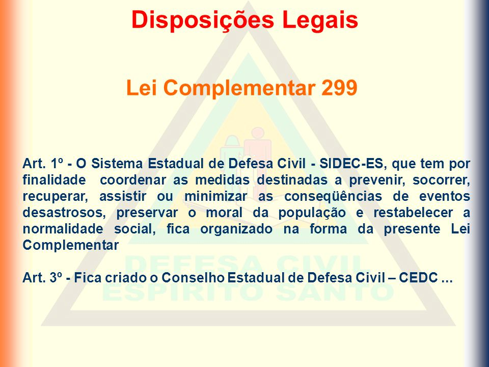 Disposições Legais Lei Complementar 299