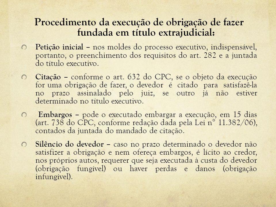 Procedimento da execução de obrigação de fazer fundada em título extrajudicial: