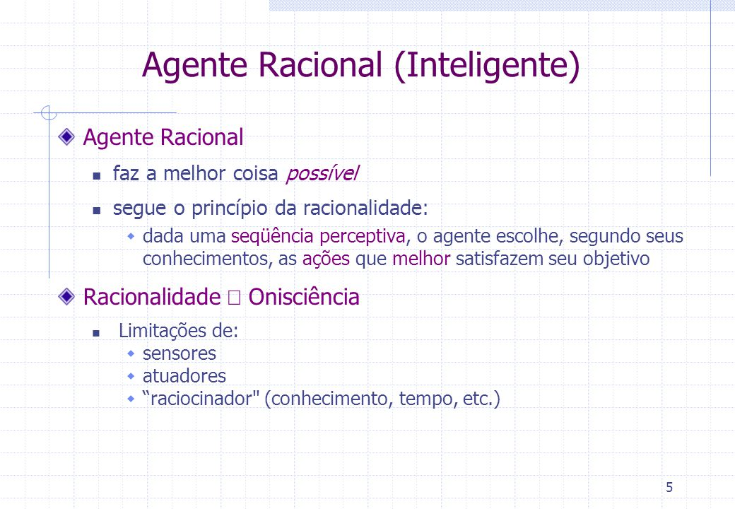 Agente Racional (Inteligente)