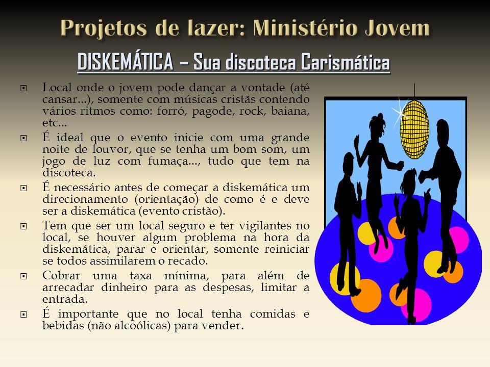 Projetos de lazer: Ministério Jovem