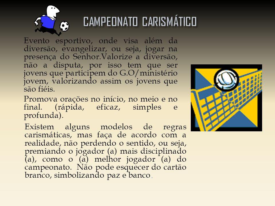 CAMPEONATO CARISMÁTICO