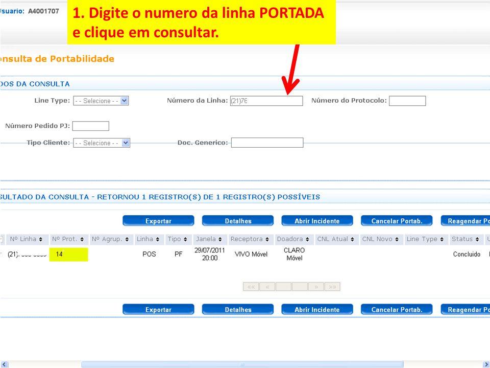 1. Digite o numero da linha PORTADA e clique em consultar.