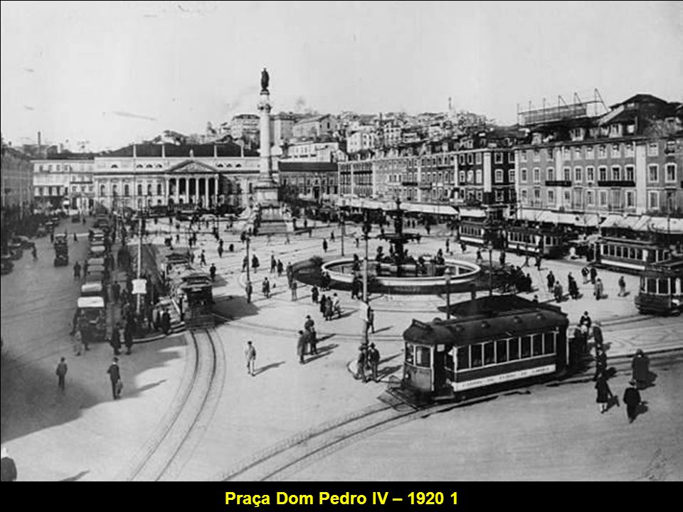 Praça Dom Pedro IV – 1920 1