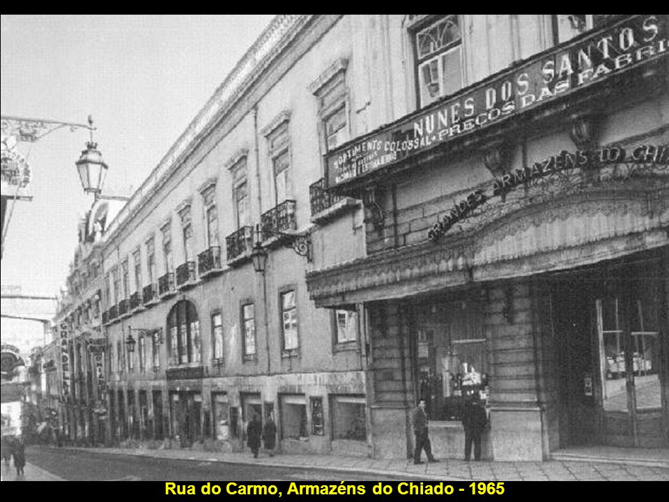 Rua do Carmo, Armazéns do Chiado - 1965