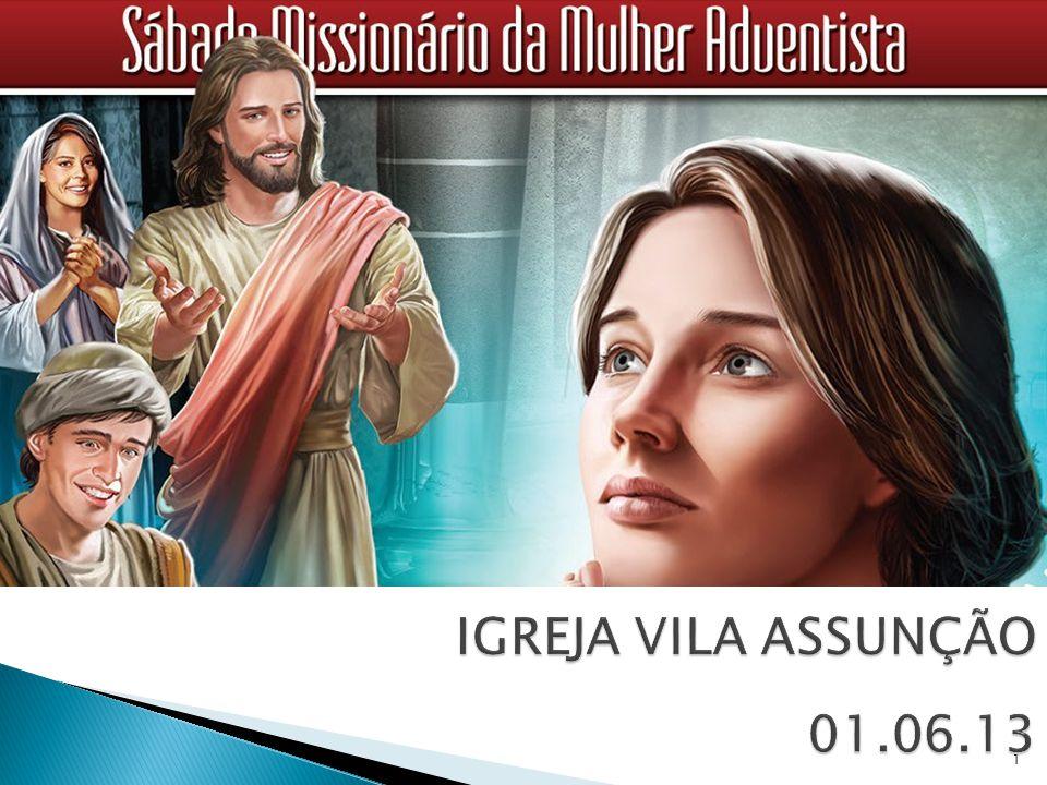 IGREJA VILA ASSUNÇÃO 01.06.13