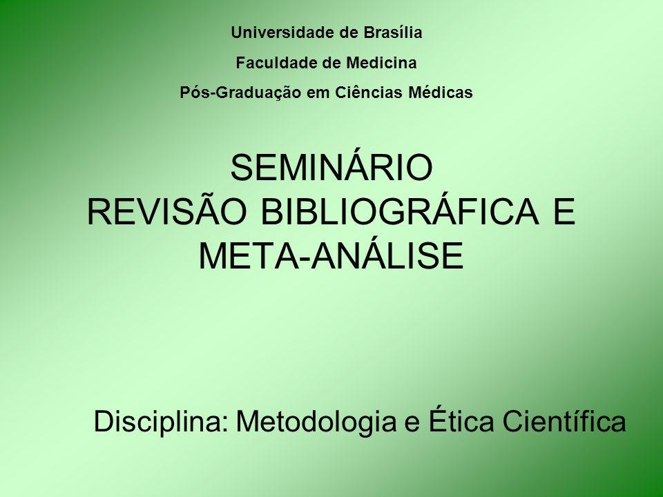 SEMINÁRIO REVISÃO BIBLIOGRÁFICA E META-ANÁLISE