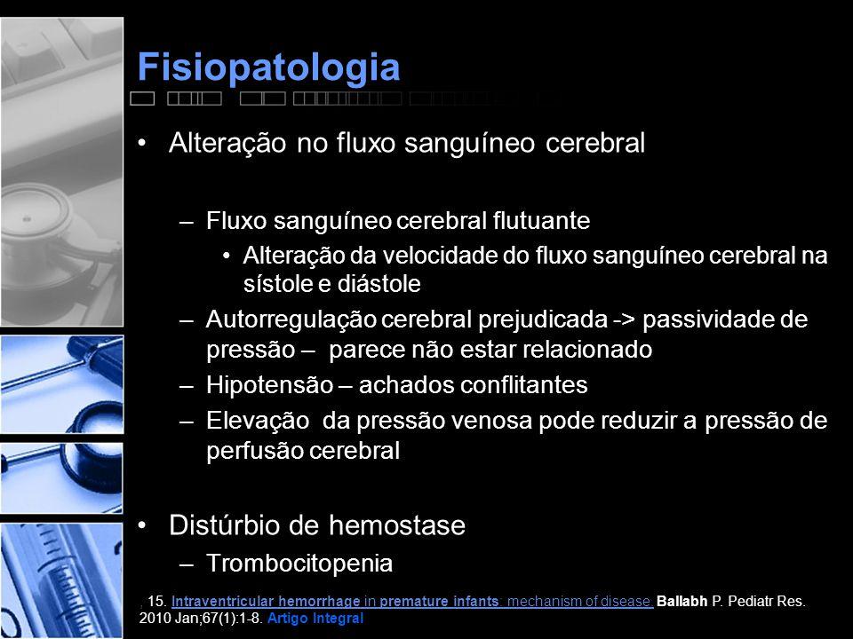 Fisiopatologia Alteração no fluxo sanguíneo cerebral
