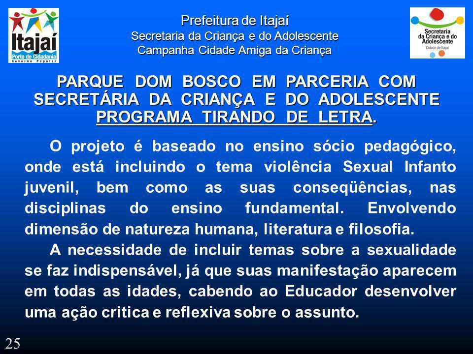 SECRETÁRIA DA CRIANÇA E DO ADOLESCENTE PROGRAMA TIRANDO DE LETRA.