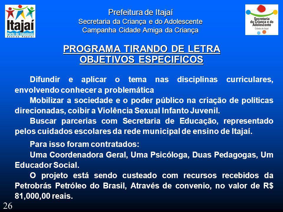 PROGRAMA TIRANDO DE LETRA OBJETIVOS ESPECIFICOS