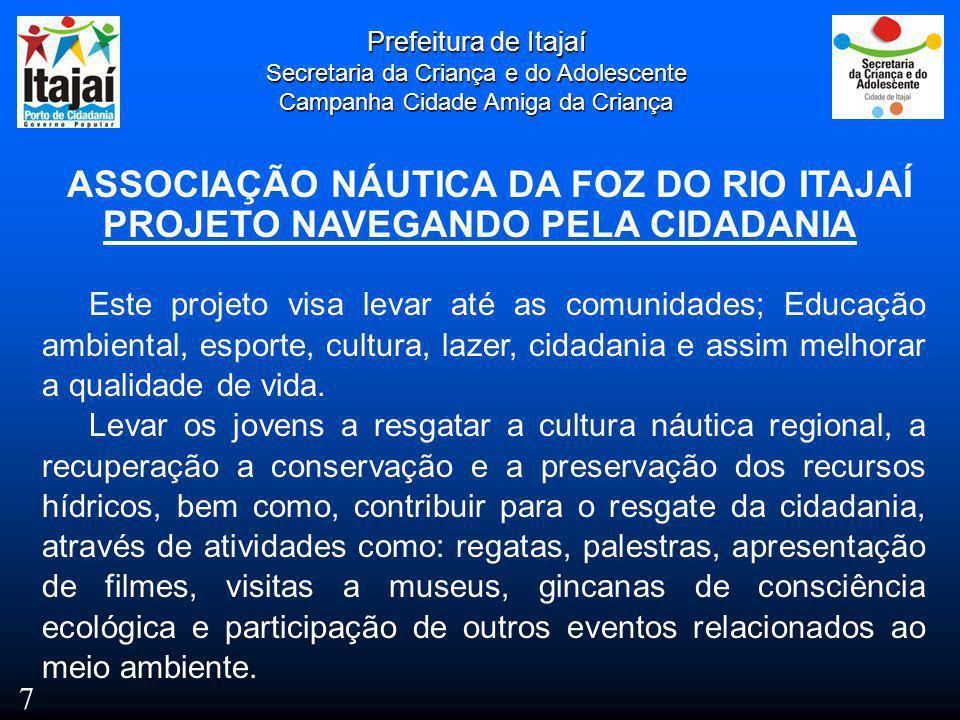 ASSOCIAÇÃO NÁUTICA DA FOZ DO RIO ITAJAÍ