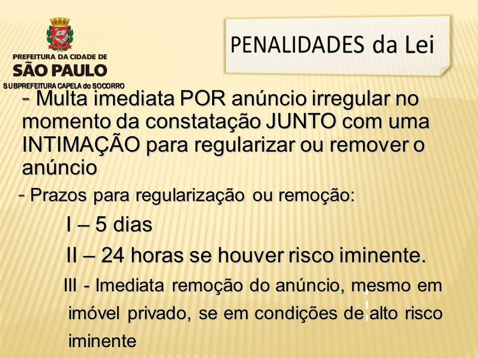 PENALIDADES da Lei SUBPREFEITURA CAPELA do SOCORRO.