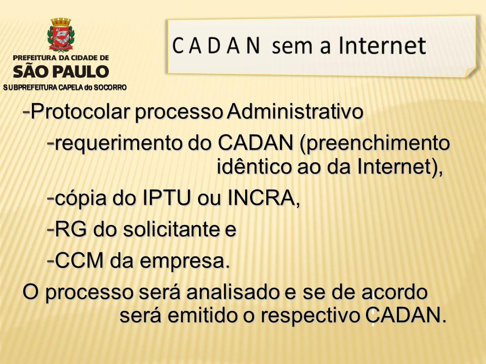 C A D A N sem a Internet Protocolar processo Administrativo