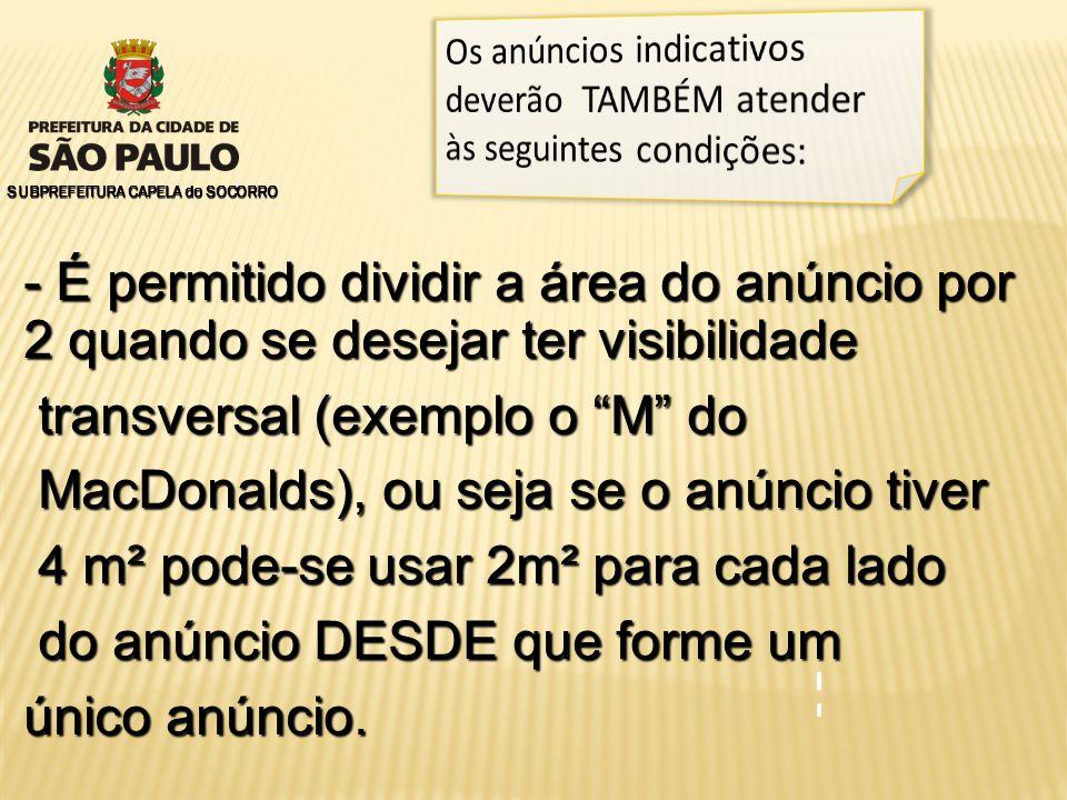 transversal (exemplo o M do MacDonalds), ou seja se o anúncio tiver