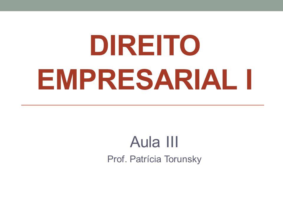 Aula III Prof. Patrícia Torunsky