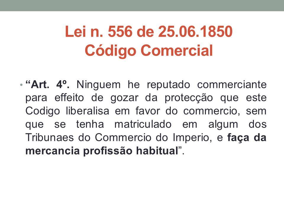 Lei n. 556 de 25.06.1850 Código Comercial