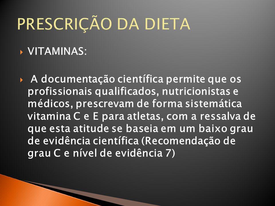 PRESCRIÇÃO DA DIETA VITAMINAS: