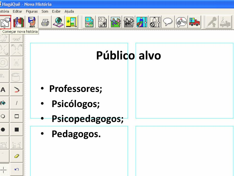 Público alvo Professores; Psicólogos; Psicopedagogos; Pedagogos.