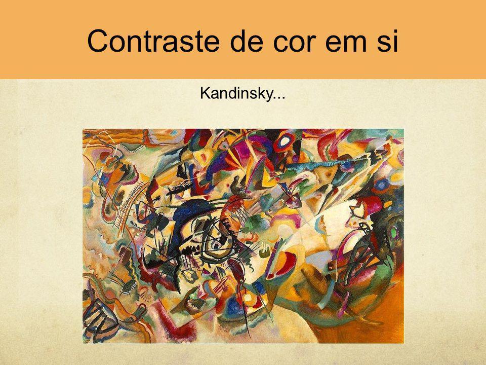 Contraste de cor em si Kandinsky...