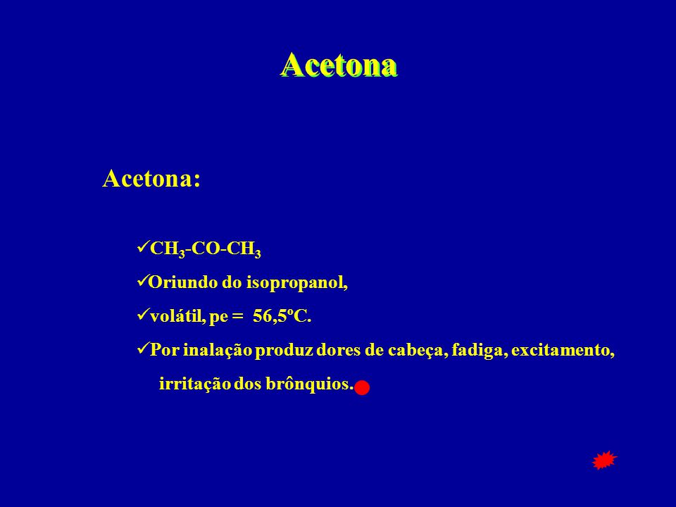 Acetona Acetona: CH3-CO-CH3 Oriundo do isopropanol,