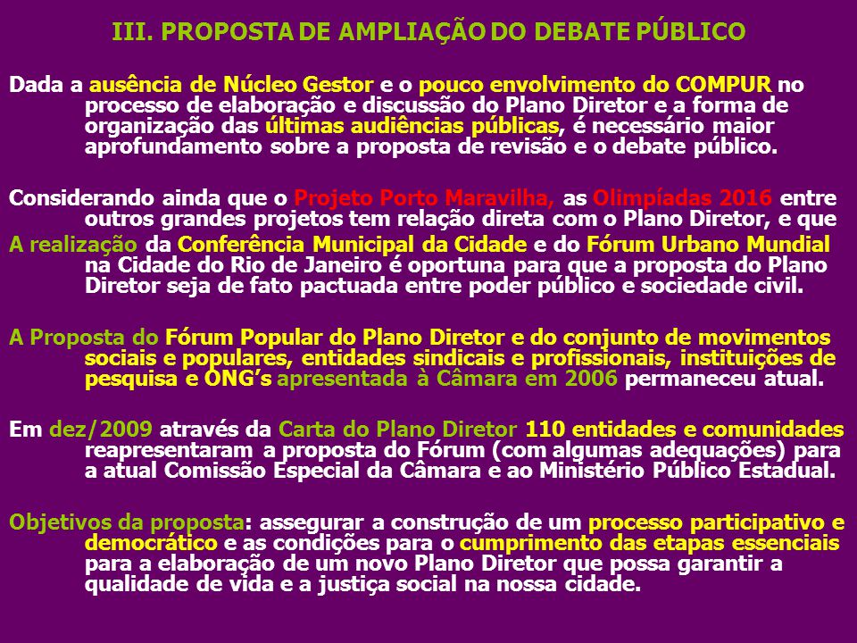 III. PROPOSTA DE AMPLIAÇÃO DO DEBATE PÚBLICO