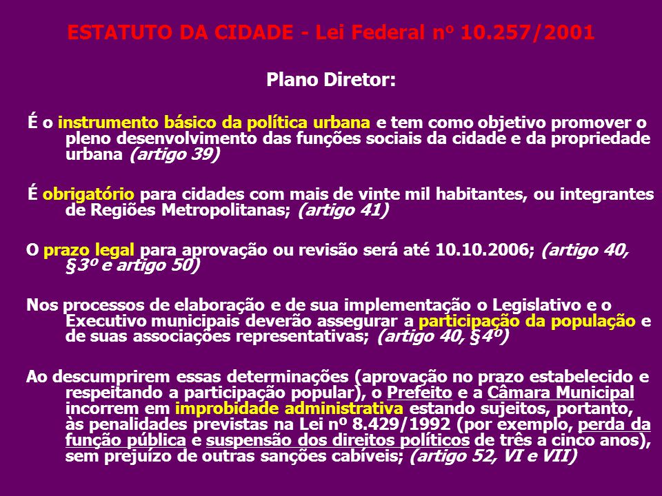 ESTATUTO DA CIDADE - Lei Federal no 10.257/2001