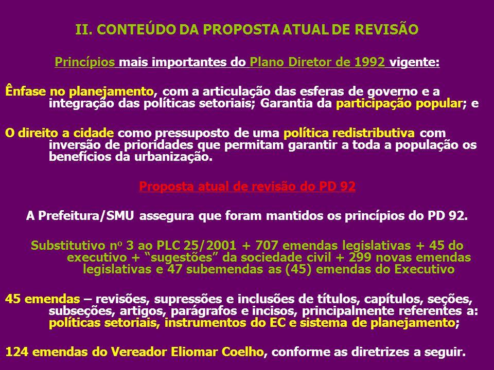 II. CONTEÚDO DA PROPOSTA ATUAL DE REVISÃO