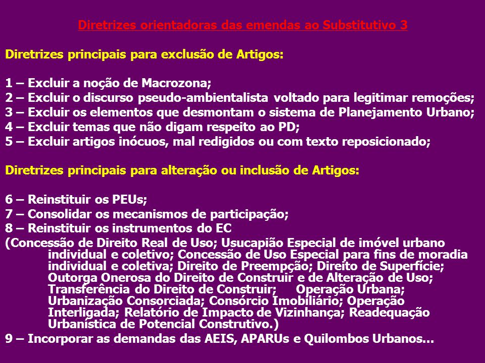 Diretrizes orientadoras das emendas ao Substitutivo 3