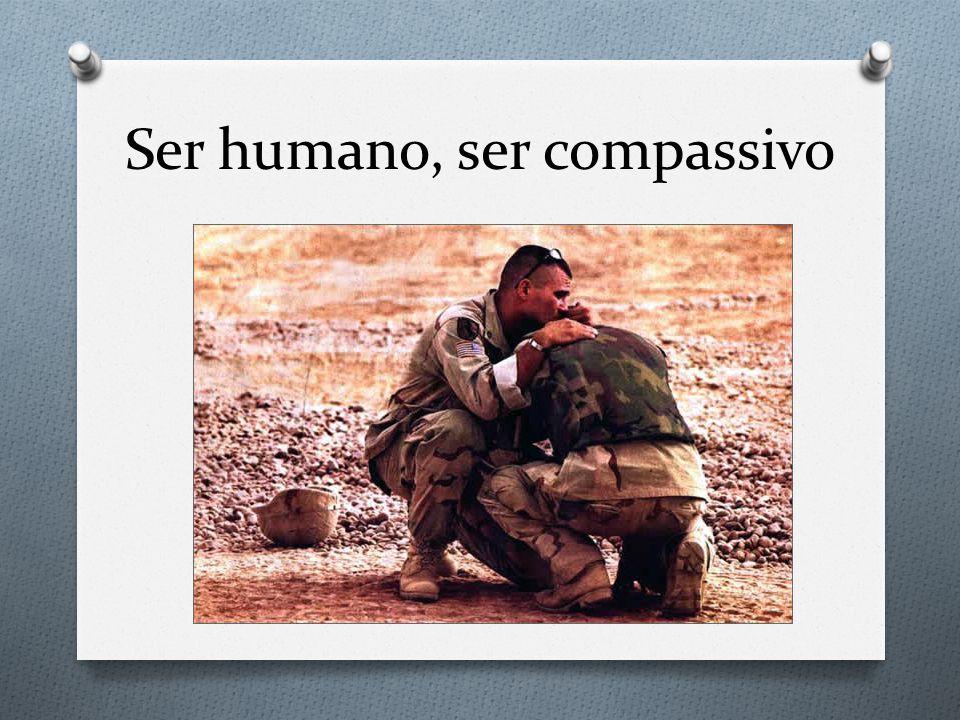 Ser humano, ser compassivo
