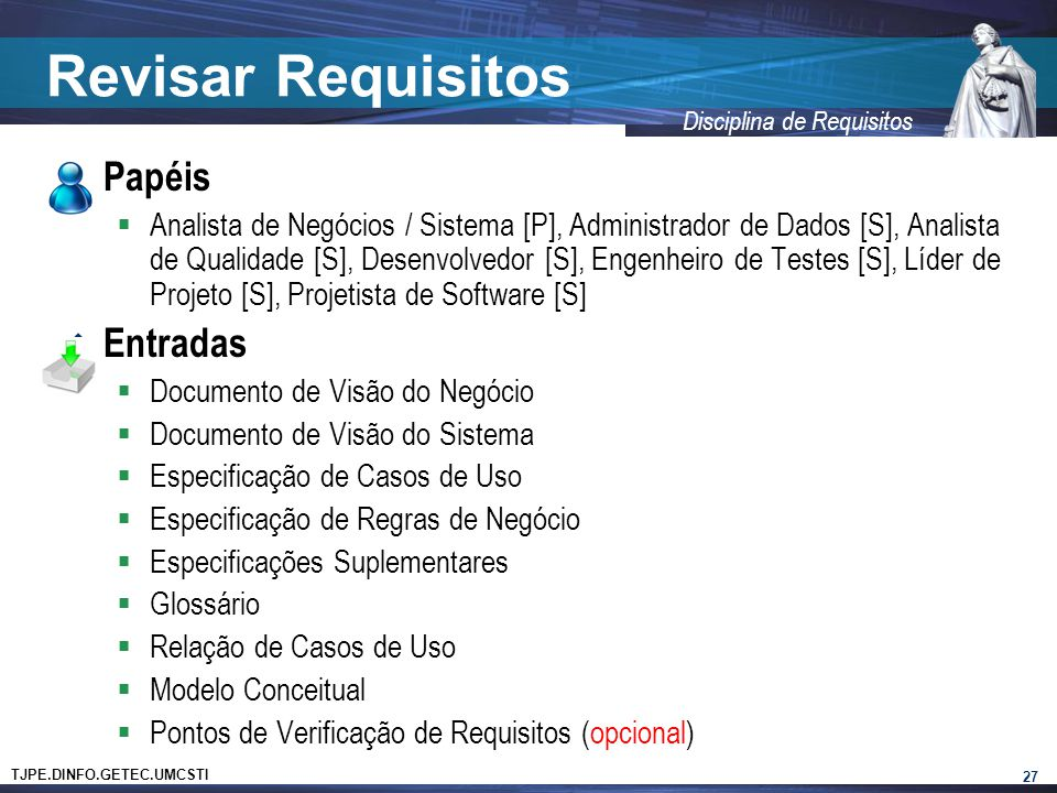 Revisar Requisitos Papéis Entradas