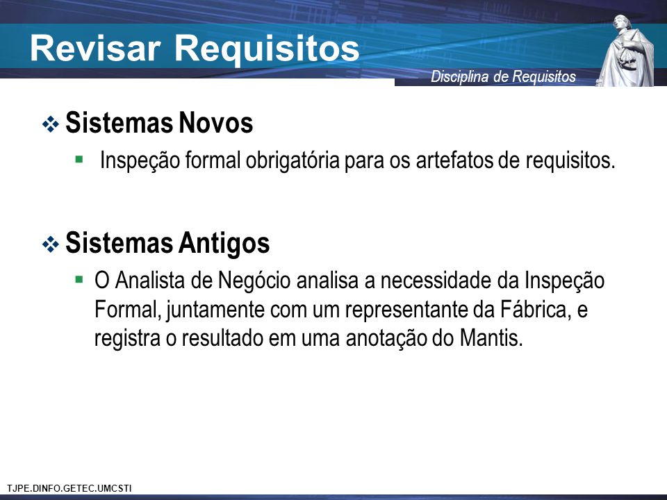 Revisar Requisitos Sistemas Novos Sistemas Antigos